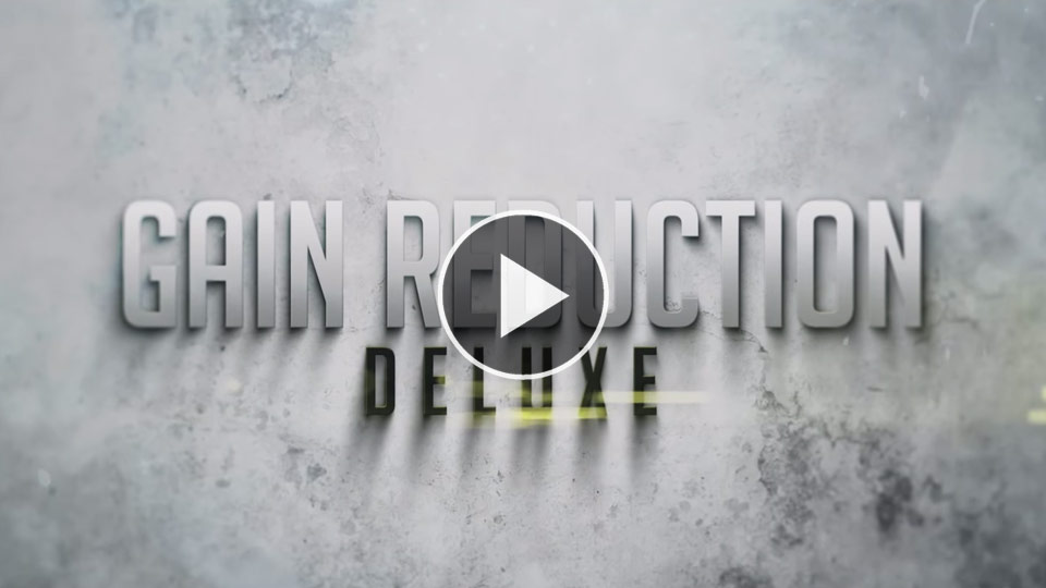 Gain Reduction Deluxe - Let Your Voice Be Heard Video